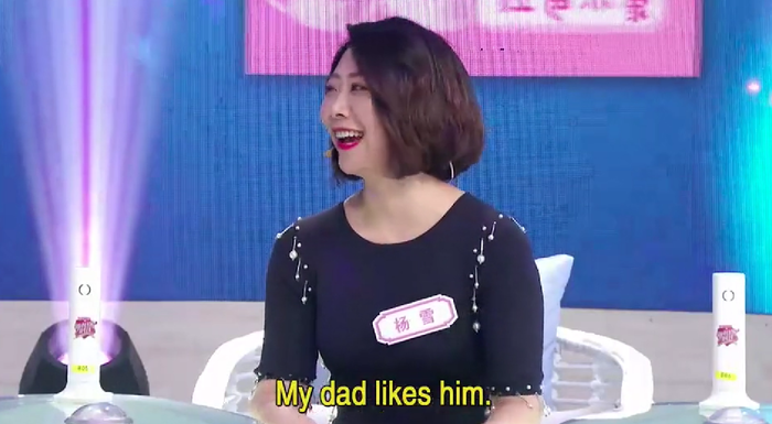 One of the contestants in 'Chinese Dating with the Parents' says, 'My dad likes him'.