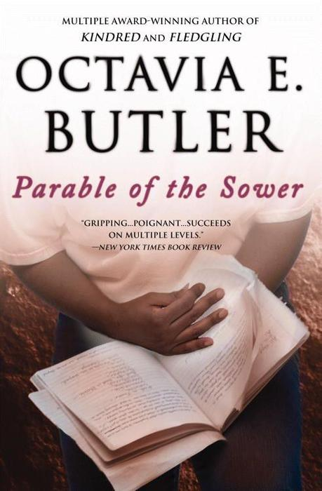 Parable of the Sower, by Octavia Butler, 2000