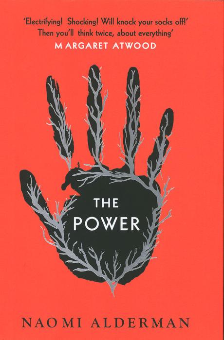 The Power by Naomi Alderman, 2016.