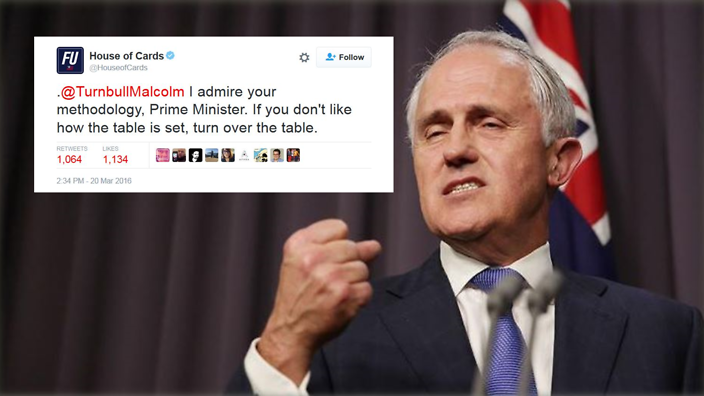 House of Cards\' tweeted Malcolm Turnbull. Again. | Guide