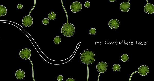 My Grandmother's Lingo   SBS
