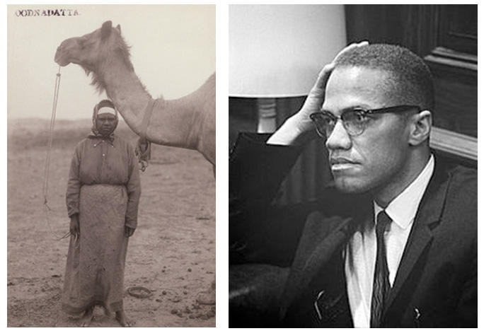 Left, an Aboriginal woman at Oodnadatta, South Auratlia, with a camel. Right, the late African-American leader, Malcolm X, played a very important role for Aboriginal Muslims.