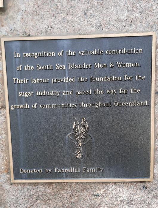 """The plaque which recognises South-Sea Islander slaves for their """"valuable contribution"""" to the sugar cane industry, was donated by a local farmer in 1997."""