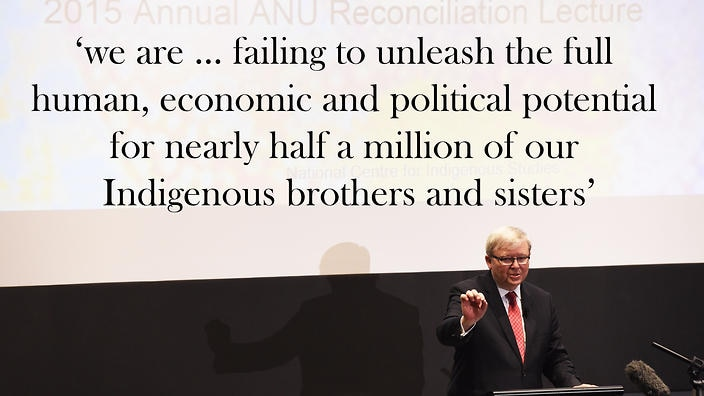 Kevin Rudd S 2015 Reconciliation Lecture Full Text And Key Quotes Nitv