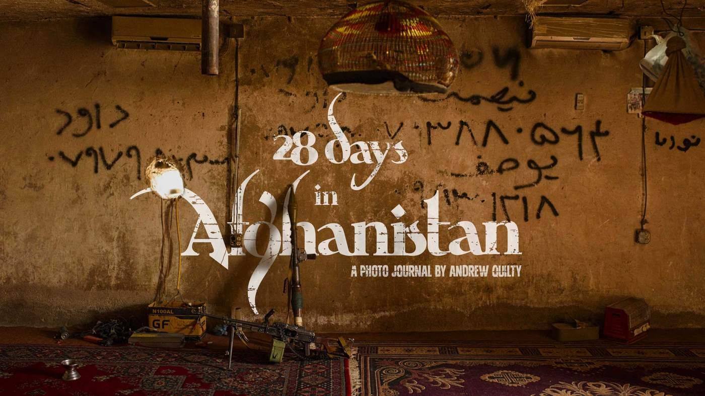 28 days in Afghanistan: A photo journal by Andrew Quilty