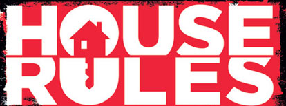 House Rules Promo